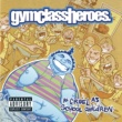 Gym Class Heroes As Cruel As School Children