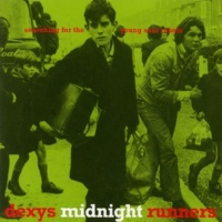 Dexy's Midnight Runners There There My Dear (2000 Remastered Version)