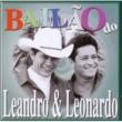 Leandro e Leonardo Bailão do Leandro e Leonardo