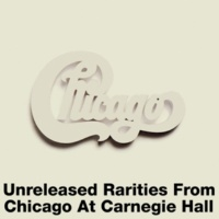 Chicago 25 Or 6 To 4 (Previously Unissued)