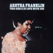 Aretha Franklin This Girl's In Love WIth You
