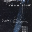 Josh Rouse Under Cold Blue Stars