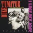 Duke Tumatoe & The Power Trio I Like My Job!