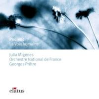 """Julia Migenes Johnson, Georges Prêtre & Orchestre National de France Poulenc : La voix humaine : """"Allo... Ah! Chéri, c'est toi? On avait coupé"""""""