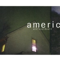 American Football I'll See You When We're Both Not So Emotional