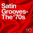 Daryl Hall And John Oates Atlantic 60th: Satin Grooves - The '70s