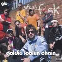Goldie Lookin Chain Monkey Love