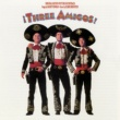 Various Artists Three Amigos! Original Motion Picture Soundtrack