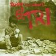 El Tri El niño sin amor (Editado 7 Tracks)
