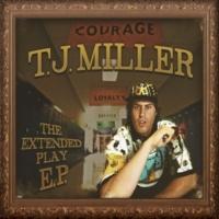 T.J. Miller T.J. Miller