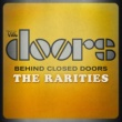 The Doors Behind Closed Doors - The Rarities