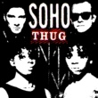 Soho Thug [2008 Remixed Edition]