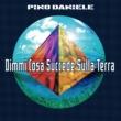 Pino Daniele Dimmi Cosa Succede Sulla Terra