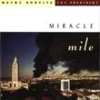 Wayne Horvitz/The President Miracle Mile