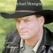 John Michael Montgomery I Can Love You Like That