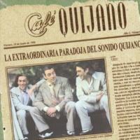 Café Quijano Vete De Mi