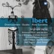 Various Ibert: Divertissement, Escales & Flute Concerto