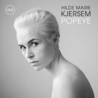 Hilde Marie Kjersem Popeye (Nils Noa Instrumental Remix)