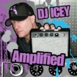 DJ Icey Amplified