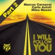 Marcos Carnaval, Carlo Astuti, Niles Mason I Will Follow You (DeepDelic Remix)