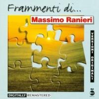 Massimo Ranieri Forse E' Allora Che Ho Incontrato Dio ( Je N'ai Jamais Rencontrè Dieu )