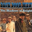 The Shadows Of Knight Back Door Men