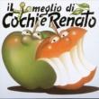 Cochi and Renato Il Più Meglio Di