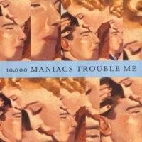 10,000 Maniacs The Lion's Share