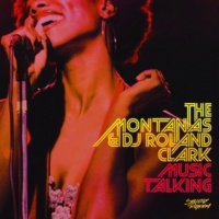 The Montanas & DJ Roland Clark Music Talking [Original]