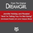 Rosabel feat. Jennifer Holiday And I'm Telling You I'm Not Going