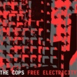 The Cops Free Electricity