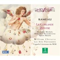 """William Christie And Cappella Coloniensis des WDR Rameau : Zéphyre : """"Où courez-vous, Nymphe charmante?"""" [Zéphyre, Cloris]"""