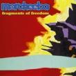 Morcheeba Fragments Of Freedom