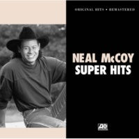 Neal McCoy You Gotta Love That (Remastered Version)