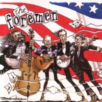 The Foremen Three Strikes And You're Out