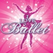 Various Artists I Love Ballet
