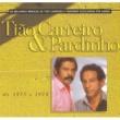 Tião Carreiro & Pardinho Seleção de Sucessos 1975 - 1979