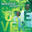 BEAUTIFUL WORLD Forever