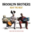Various Artists Brooklyn Brothers Beat The Best: Music From The Motion Picture
