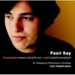 Fazil Say, Yuri Temirkanov & St Petersburg Philharmonic Orchestra Tchaikovsky : Piano Concerto No.1 & Liszt : Piano Sonata