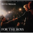 Bette Midler For The Boys [Music From The Motion Picture]