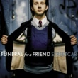 Funeral For A Friend Streetcar - Digital Release