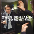 Owen Benjamin High Five Til It Hurts!