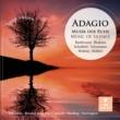Various Artists Adagio - Musik der Ruhe / Music of Silence
