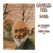 Jan De Gaetani/Gilbert Kalish Charles Ives: Songs