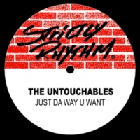 The Untouchables Somethin Bugged (Way U Dubb)