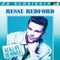 Ressu Redford Kato mitä sä teit - Against All Odds