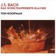 Ton Koopman Bach, JS: Das Wohltemperierte Klavier