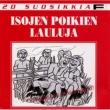 Various Artists 20 Suosikkia / Isojen poikien lauluja 1