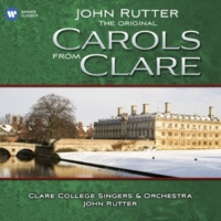 Roger Garland/Clare College Singers, Cambridge/Clare College Orchestra, Cambridge/Jeremy Blandford/John Rutter Rocking Carol (Little Jesu sweetly sleep)